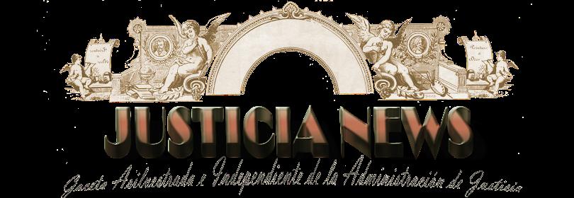 ~JUSTICIA NEWS~