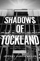 http://www.amazon.com/Shadows-Tockland-Jeffrey-Aaron-Miller-ebook/dp/B00BU7U43K/ref=pd_sim_kstore_3