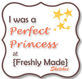 I was the Perfect Princess {Sketch 103}