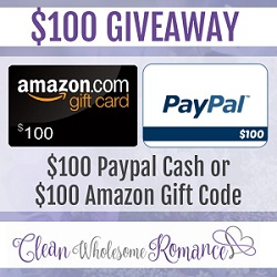 Clean Wholesome Romance/ $100 Giveaway