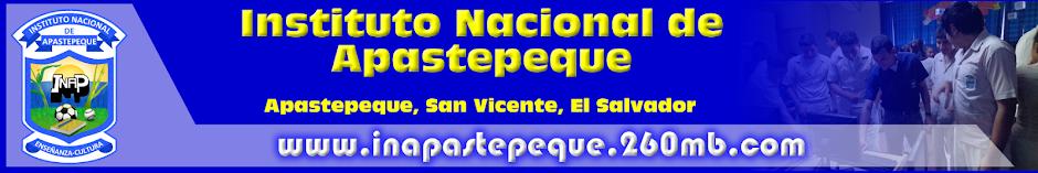Instituto Nacional de Apastepeque - http:\\www.inapastepeque.260mb.com