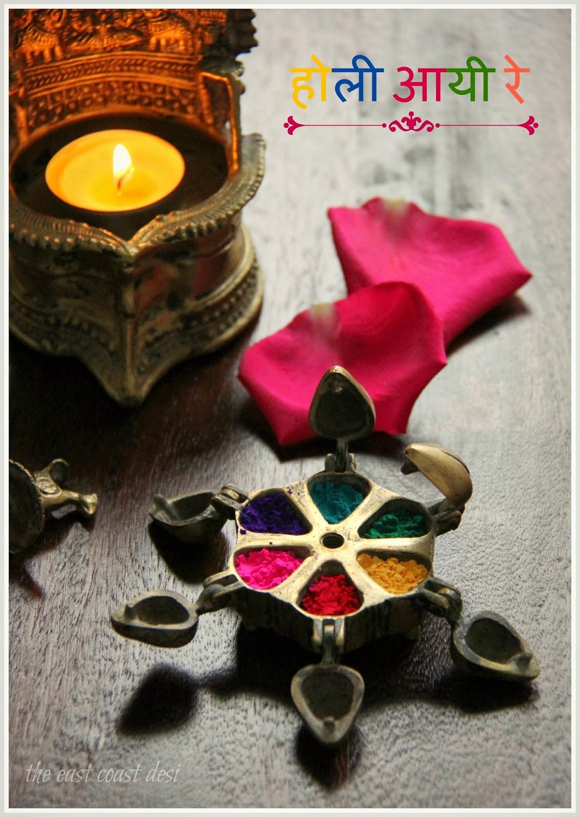 The east coast desi rang bhi rangi holi for Holi decorations at home