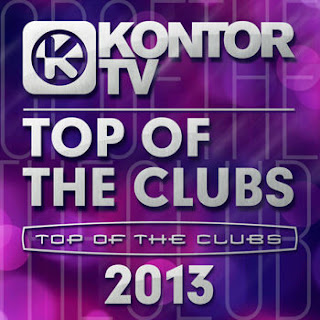 Download – CD Kontor TV – Top of the Clubs – 2013