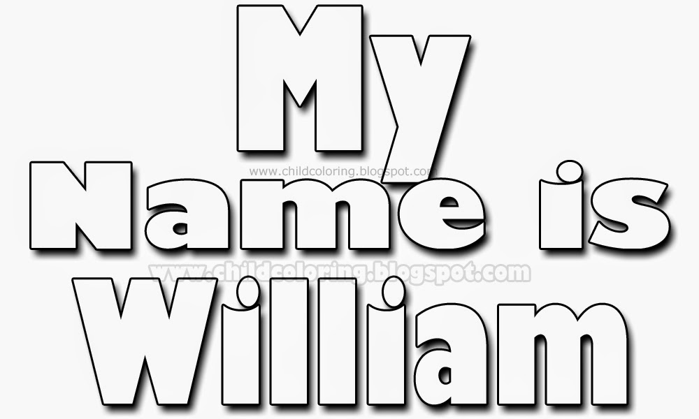 My name is William coloring - Names coloring page ~ Child Coloring