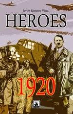 Héroes, 1920