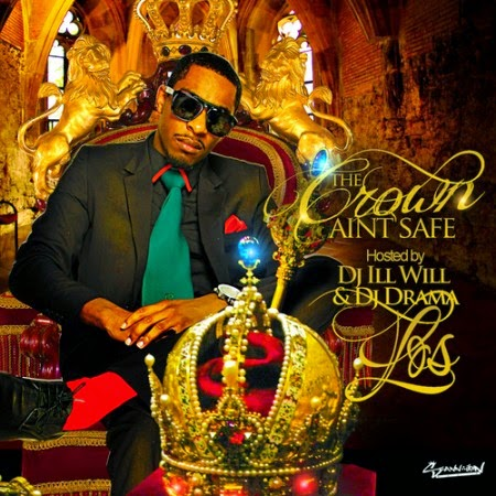 KING LOS - THE CROWN AINT SAFE