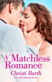 cover art for A Matchless Romance, featuring two white people about to kiss