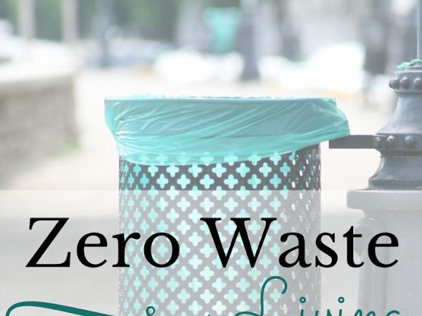 Embarking On A New Adventure: Zero Waste Living