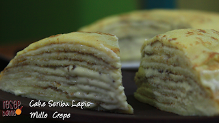 Cake Seribu Lapis (Mille Crepe)