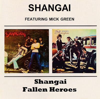 Shangai Featuring Mick Green - Shangai & Fallen Heroes - (1974-1975 uk classic rock blended soul & Rock'n'roll - Vinyl rip - Wave audio format)