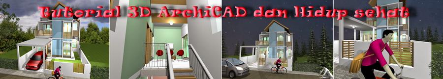Tutorial 3D ArchiCAD dan Hidup Sehat