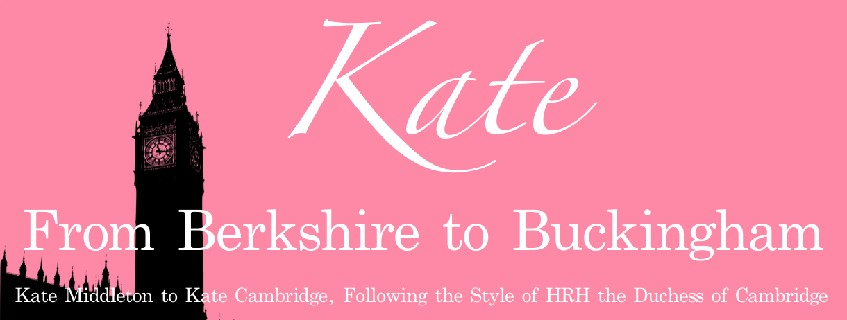 Kate: From Berkshire to Buckingham