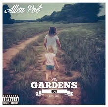 Allen Poe - How Gardens Grow (Album)