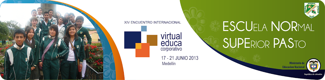 NORMAL PASTO PRESENTE EN VIRTUAL EDUCA 2013