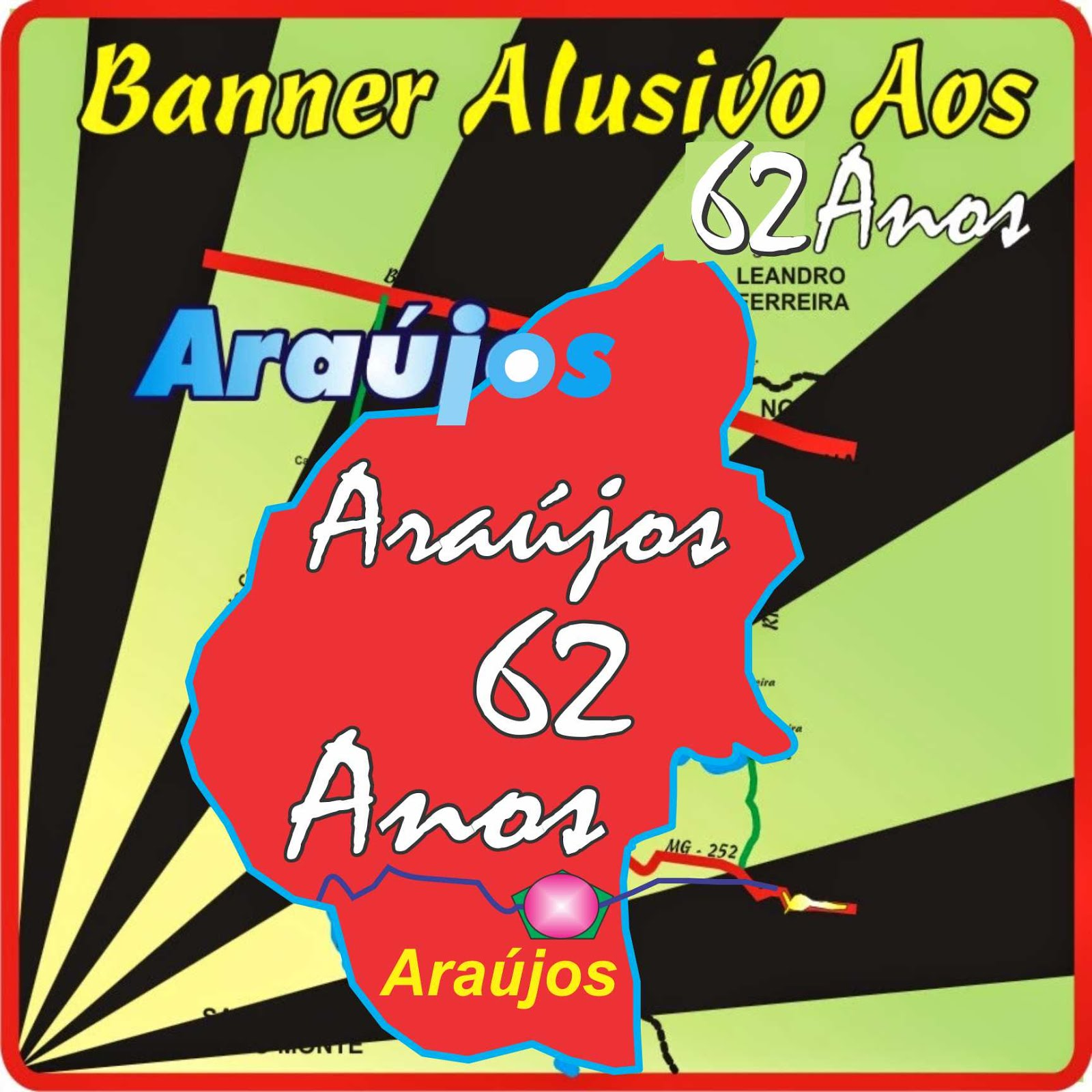 Araújos 62 Anos de Emancipação Político-Administrativa do Município de Araújos - 1954/2015