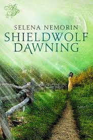"shieldwolf dawning, selena nemorin, ""selena nemorin"""