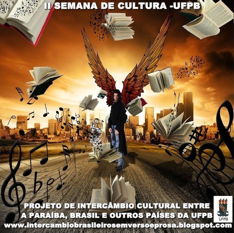 INTERCÂMBIO CULTURAL NA II SEMANA CULTURAL - SEMANA NACIONAL DE CIÊNCIAS, TECNOLOGIA  - UFPB