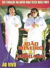 DVD - João Mineiro e Mariano Ao Vivo