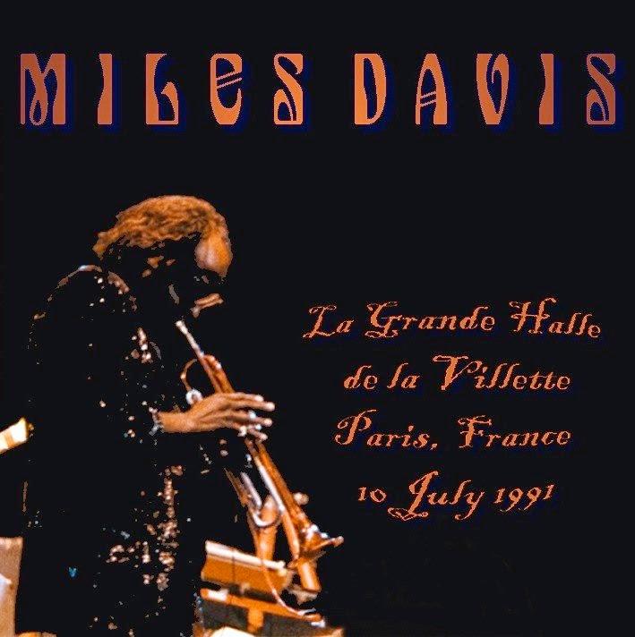 bootleg addiction: Miles Davis: Paris 1991