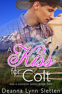 A Kiss For Colt (Book Two)