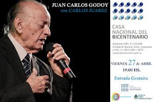 JUAN CARLOS GODOY -GRATIS EN LA CASA DEL BICENTENARIO