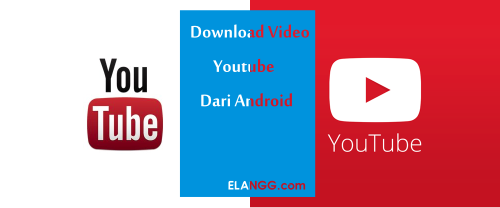 download youtube dari android