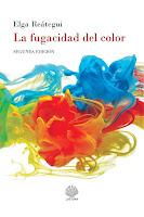 La fugacidad del color ( Relatos)