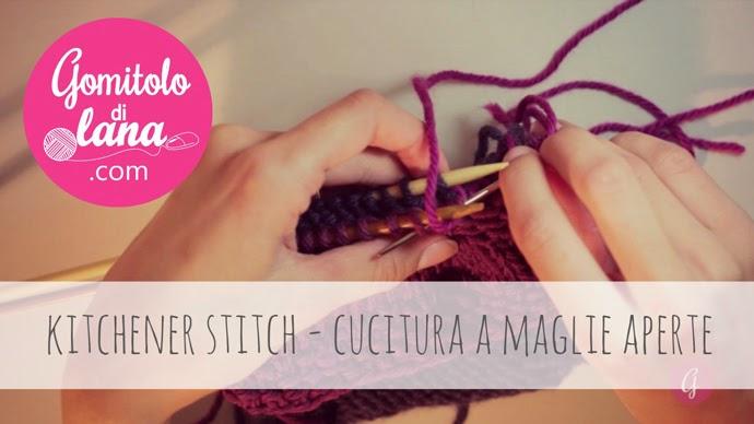 kitchener stitch - chiusura a maglie aperte - gomitolodilana
