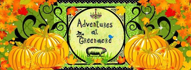 Adventures at Greenacre