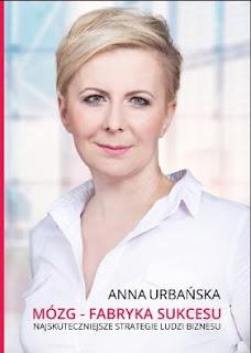 http://www.zlotemysli.pl/new,sukceszagusand,1/prod/13117/mozg-fabryka-sukcesu-anna-urbanska.html