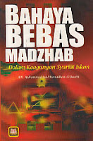 toko buku rahma: buku BAHAYA BEBAS MADZHAB DALAM KEAGUNGAN SYARIAT ISLAM, pengarang said ramadhan, penerbit pustaka setia
