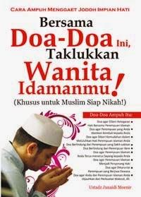 http://cara-menaklukan-hati-wanita.blogspot.com/2014/11/doa-untuk-menaklukan-hati-wanita.html