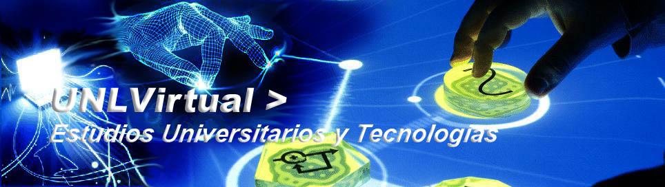 UNLVirtual > Estudios Universitarios y Tecnologias