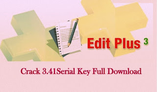 EditPlus 3 Crack with Serial Key Full Version Free Download