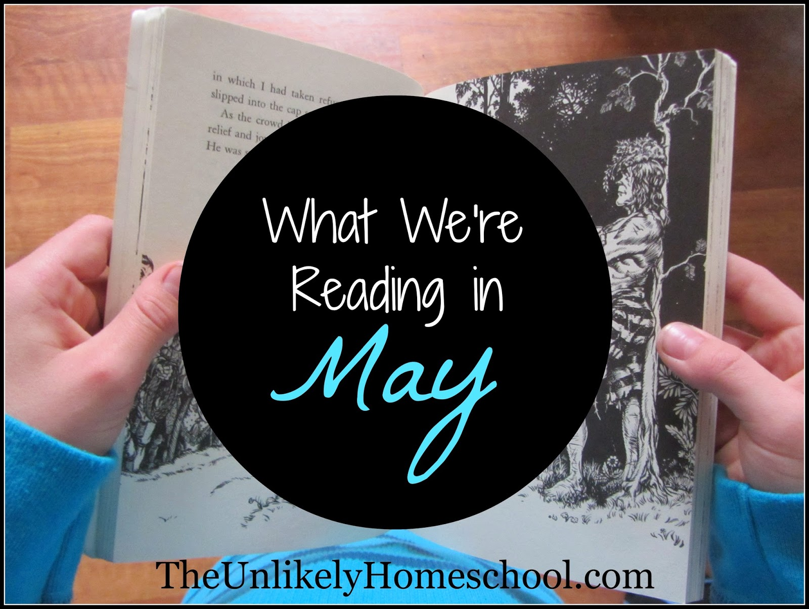 What We're Reading in May (homeschool book selections for a mom and her four reading-aged kids) The Unlikely Homeschool