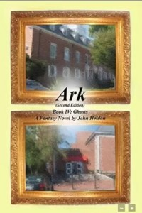 Ark Book IV:  Ghosts