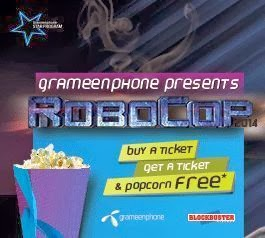 Grameenphone-Star-Watch-ROBOCOP-Buy-1-Ticket-Get-1-Ticket-Popcorn-Free