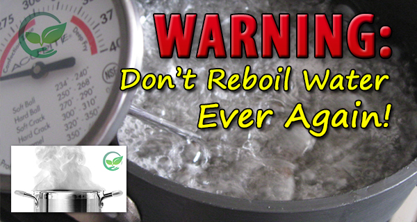 don't reboil water chemical warning