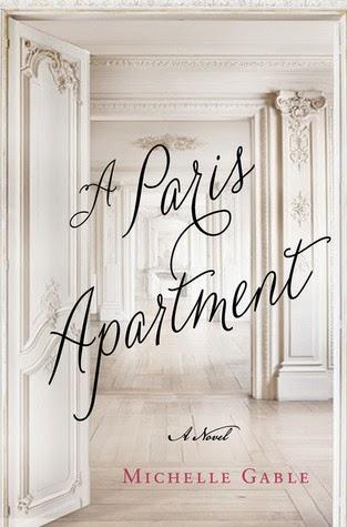 A+paris+apartment A Paris Apartment Review - A Paris Apartment By Michelle Gable