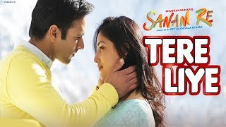 Tere Liye Full Song (Audio) _ 'SANAM RE' _ Pulkit Samrat, Yami Gautam, Divya khosla Kumar