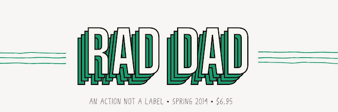 Rad Dad The Magazine