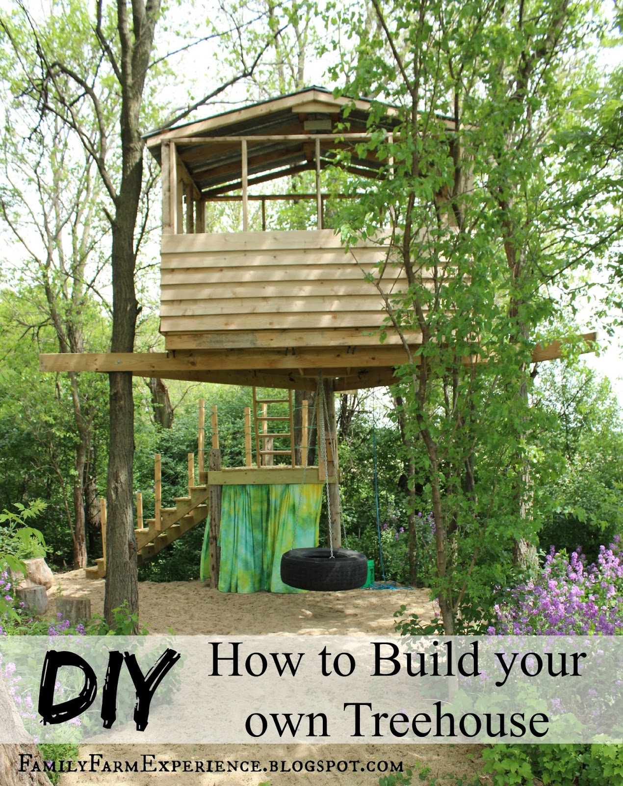 Family farm experience diy how to build your own treehouse for Build my own house