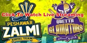 PSL Lahore Live Streaming - PSL 2017 Live - Quetta Gladiators vs Peshawar Zalmi