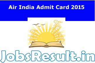 Air India Admit Card 2015
