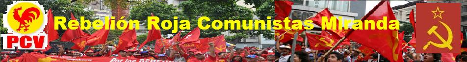 Rebelión Roja Comunistas Miranda