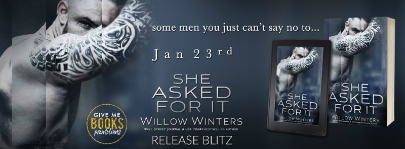 She Asked For It Release Blitz
