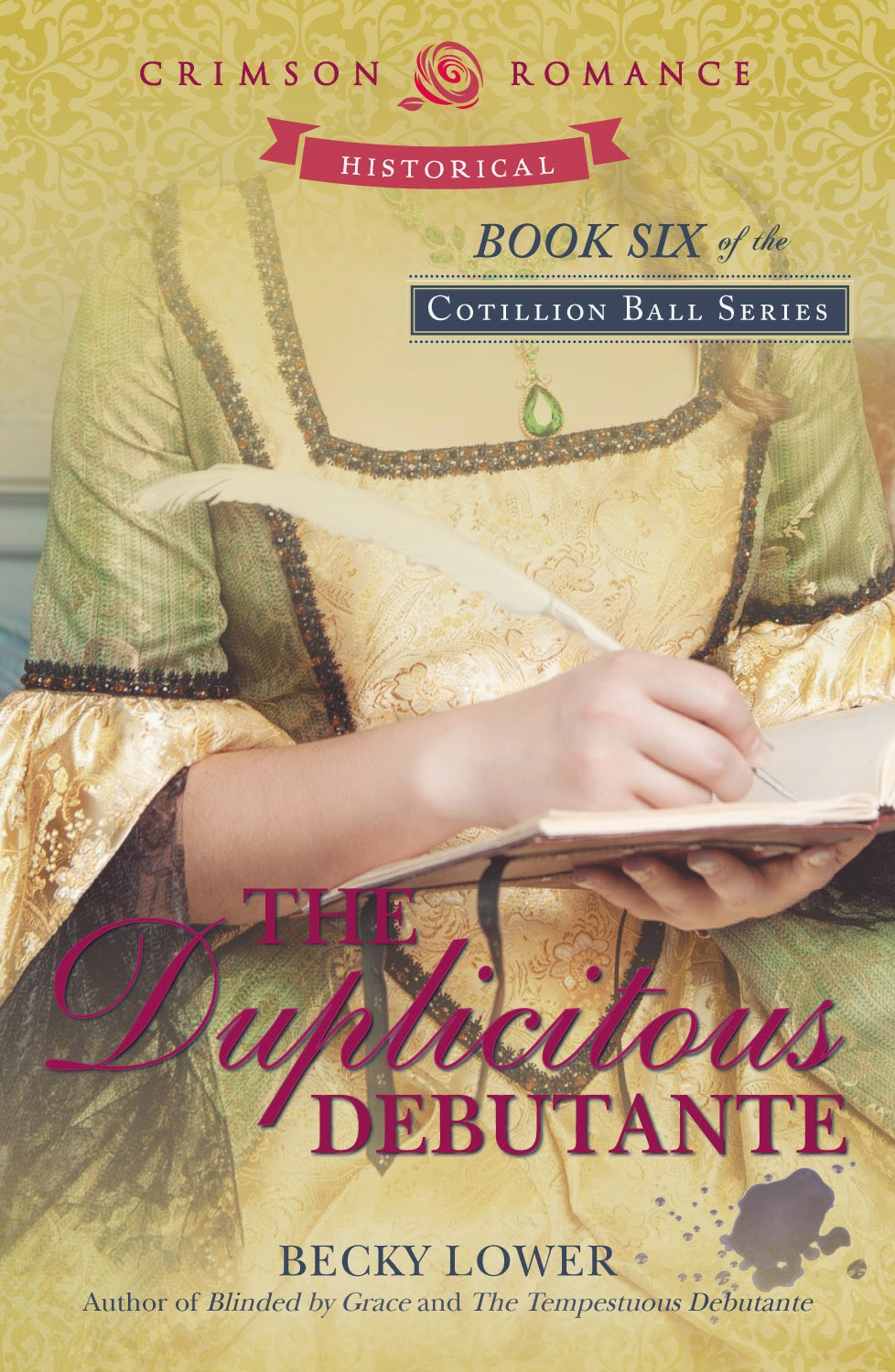 Book #6 in The Cotillion Ball Series
