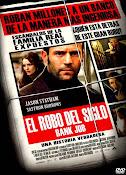 El Robo del siglo (The Bank Job) (2008)