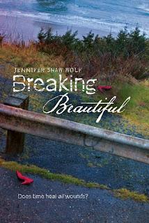 Breaking Beautiful by Jennifer Shan Wolf