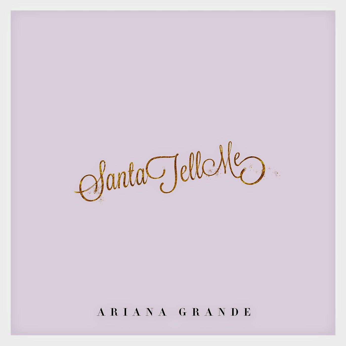 Ariana Grande - Santa Tell Me - Single